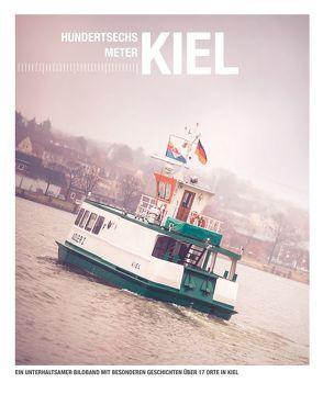 Hundertsechs Meter Kiel von Fehrke,  Matthias, Knopp,  Marco
