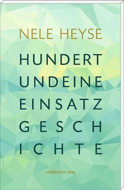 Hundertundeine Einsatzgeschichte von Damm,  Hamster, Heyse,  Nele