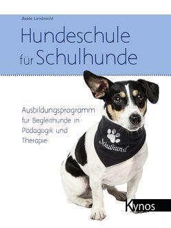 Hundeschule für Schulhunde von Lambrecht,  Beate