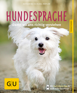 Hundesprache von Schlegl-Kofler,  Katharina