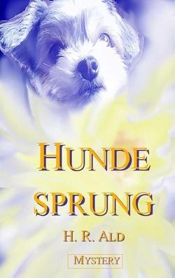 Hundesprung von Ald,  H. R.