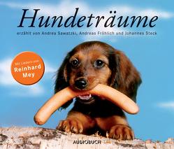 Hundeträume von Diverse, Mey,  Reinhard, Sawatzki,  Andrea, Steck,  Johannes