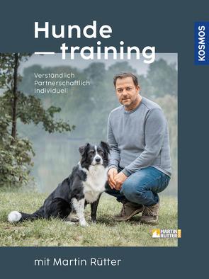 Hundetraining mit Martin Rütter von Buisman,  Andrea, Rütter,  Martin