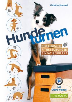 Hundeturnen von Streubel,  Christine