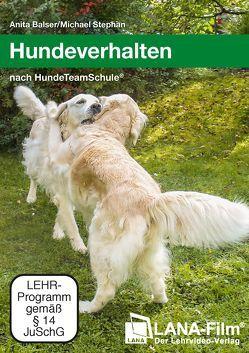 Hundeverhalten nach HundeTeamSchule® von Balser,  Anita, Stephan,  Michael