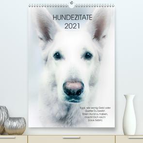 Hundezitate 2021 (Premium, hochwertiger DIN A2 Wandkalender 2021, Kunstdruck in Hochglanz) von dogmoves