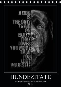Hundezitate – IN THE FACE (Tischkalender 2019 DIN A5 hoch) von - Nicole Hahn,  Wilsigns.com