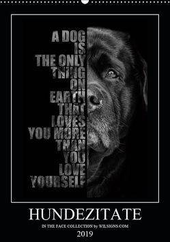 Hundezitate – IN THE FACE (Wandkalender 2019 DIN A2 hoch) von - Nicole Hahn,  Wilsigns.com