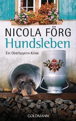 Hundsleben von Förg,  Nicola