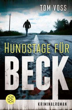 Hundstage für Beck von Voss,  Tom