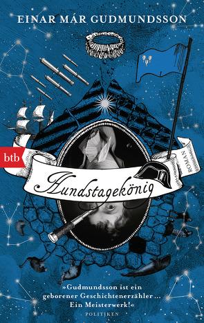 Hundstagekönig von Gudmundsson,  Einar Már, Wetzig,  Karl-Ludwig