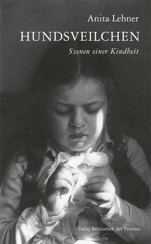 Hundsveilchen von Lehner,  Anita