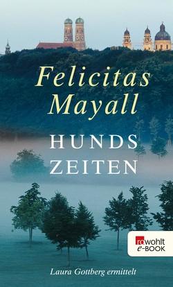 Hundszeiten von Mayall,  Felicitas