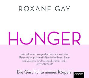 HUNGER von Gander,  Sabrina, Gay,  Roxane