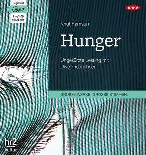 Hunger von Friedrichsen,  Uwe, Hamsun,  Knut, Sandmeier ,  Julius
