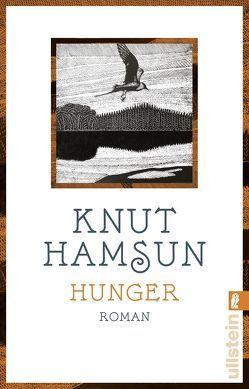 Hunger von Hamsun,  Knut, Weibel,  Siegfried
