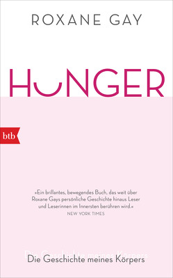 HUNGER von Gay,  Roxane, Röckel,  Susanne