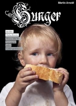 Hunger in der Ostschweiz von Arnold,  Martin
