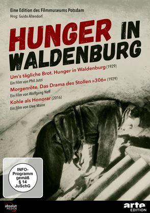 HUNGER IN WALDENBURG / UMS TÄGLICHE BROT (1929) von Altendorf,  Guido, Jutzi,  Phil, Mann,  Uwe, Neff,  Wolfgang