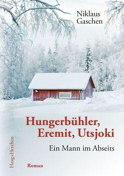 Hungerbühler, Eremit, Utsjoki von Gaschen,  Niklaus