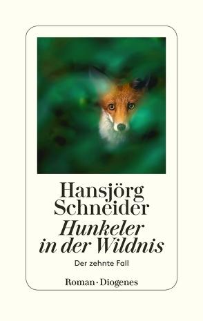 Hunkeler in der Wildnis von Schneider,  Hansjörg