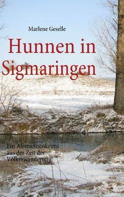 Hunnen in Sigmaringen von Geselle,  Marlene