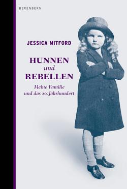 Hunnen und Rebellen von Kalka,  Joachim, Mitford,  Jessica