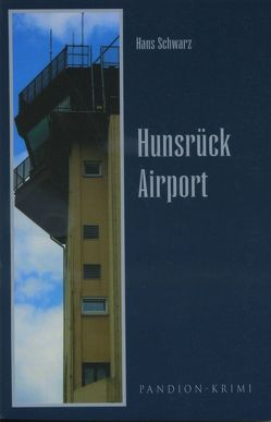 Hunsrück Airport von Schwarz,  Hans