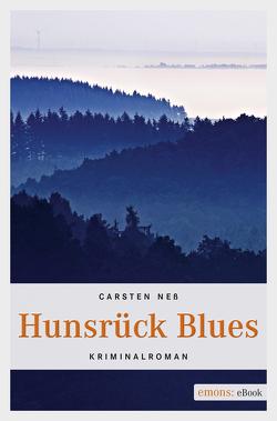 Hunsrück Blues von Neß,  Carsten