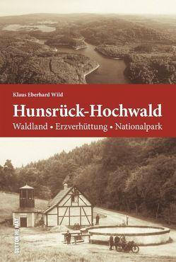 Hunsrück und Hochwald von Wild,  Klaus Eberhard
