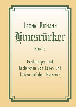Hunsrücker Band 3 von Riemann,  Leona
