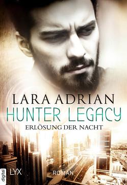 Hunter Legacy – Erlösung der Nacht von Adrian,  Lara
