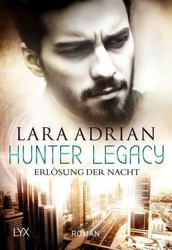 Hunter Legacy – Erlösung der Nacht von Adrian,  Lara, Akhavan-Zandjani,  Firouzeh