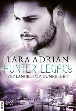 Hunter Legacy – Verlangen der Dunkelheit von Adrian,  Lara, Akhavan-Zandjani,  Firouzeh