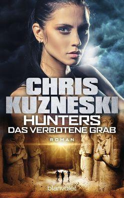 Hunters – Das verbotene Grab von Kuzneski,  Chris, Thon,  Wolfgang