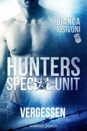 HUNTERS – Special Unit: Vergessen von Iosivoni,  Bianca