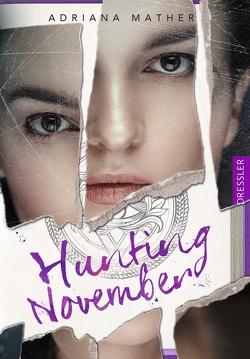 Killing November 2. Hunting November von Brauner,  Anne, Klein,  Susanne, Mather,  Adriana, Schneider,  Frauke