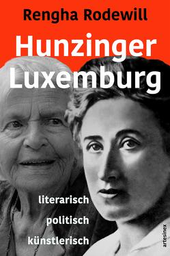 Hunzinger – Luxemburg von Luxemburg,  Rosa, Porcelli,  Micaela, Rodewill,  Rengha