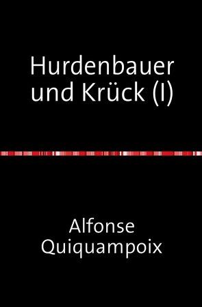 Hurdenbauer und Krück / Hurdenbauer und Krück (I) von Quiquampoix,  Alfonse
