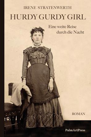 Hurdy Gurdy Girl von Stratenwerth,  Irene