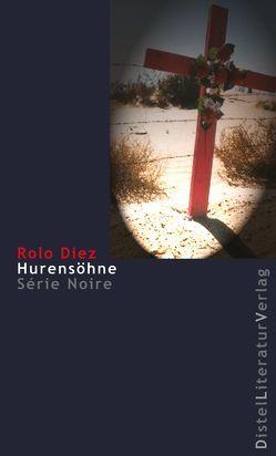 Hurensöhne von Diez,  Rolo, Rosenberger,  Horst