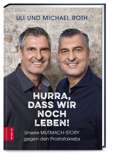 Hurra, dass wir noch leben! von Ludwig,  Udo, Roth,  Michael, Roth,  Uli