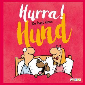 Hurra! Du hast einen Hund: Cartoons und lustige Texte für Hundefreunde von Fernandez,  Miguel, Kernbach,  Michael