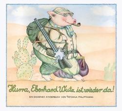Hurra, Eberhard Wutz ist wieder da! von Hauptmann,  Tatjana