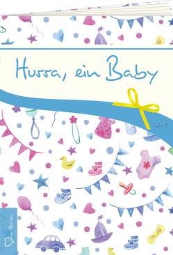 Hurra, ein Baby