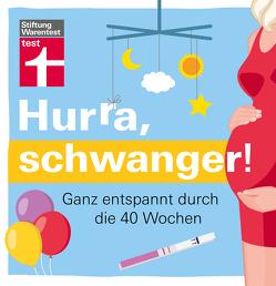 Hurra, schwanger! von Brendel,  Florian, Khaschei,  Kirsten, Koops,  Knut