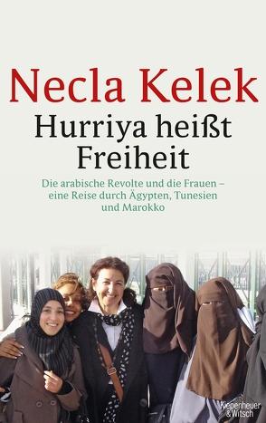Hurriya heißt Freiheit von Kelek,  Necla