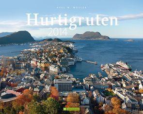 Hurtigruten 2014 von Moser,  Axel M.
