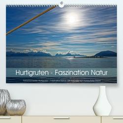 Hurtigruten – Faszination Natur (Premium, hochwertiger DIN A2 Wandkalender 2021, Kunstdruck in Hochglanz) von Eisold,  Hanns-Peter