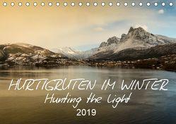 Hurtigruten im Winter – Hunting the light (Tischkalender 2019 DIN A5 quer) von Lieder,  Britta
